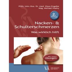 Nacken- & Schulterschmerzen als Buch von Klaus Engelke/ Michael Hlatky