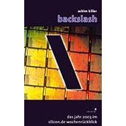 Backslash. Achim Killer  - Buch