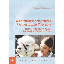 Medizinisch orientierte tiergestützte Therapie: Buch von Wolfgang A. Schuhmayer