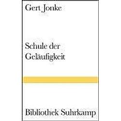 Schule der Geläufigkeit. Gert Jonke  - Buch