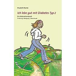 Ich lebe gut mit Diabetes Typ 2