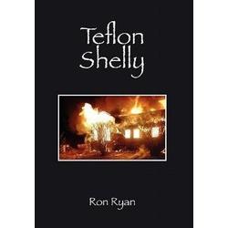 Teflon Shelly als Buch von Ron Ryan