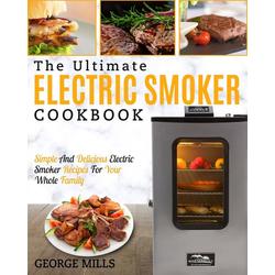 Electric Smoker Cookbook als Buch von George Mills