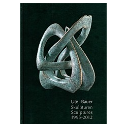 Skulpturen; Sculpture. Ute Bauer  - Buch