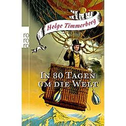 In 80 Tagen um die Welt. Helge Timmerberg  - Buch