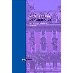 Der Lotos Club. Michael Scheufele  - Buch