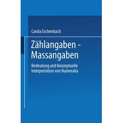 Zählangaben - Maßangaben als Buch von Carola Eschenbach