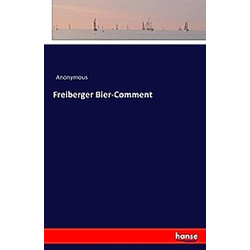 Freiberger Bier-Comment. Anonym  - Buch