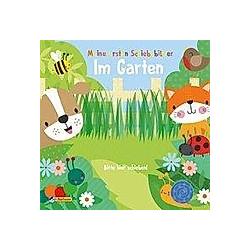 Meine ersten Schiebebilder: Im Garten - Buch