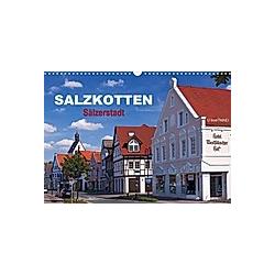 SALZKOTTEN - Sälzerstadt (Wandkalender 2021 DIN A3 quer)