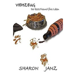 Viehzeug. Sharon Janz  - Buch