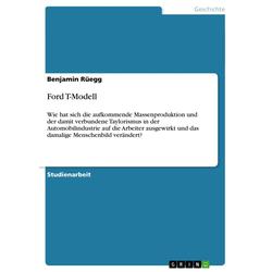 Ford T-Modell als Buch von Benjamin Rüegg