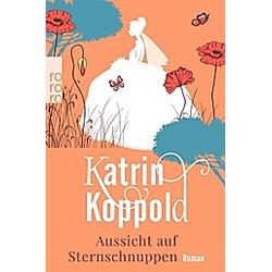 Aussicht auf Sternschnuppen / Sternschnuppe Bd.1. Katrin Koppold  - Buch