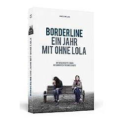 Borderline - Ein Jahr mit ohne Lola