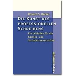Die Kunst des professionellen Schreibens. Howard S. Becker  - Buch
