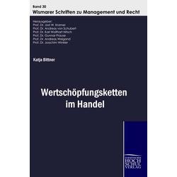 Wertschöpfungsketten im Handel als Buch von Katja Bittner
