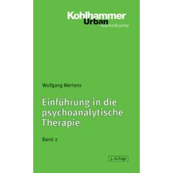 Einführung in die psychoanalytische Therapie 2: Taschenbuch von Wolfgang Mertens