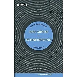Der Große Schneidewind. Günter Schneidewind  - Buch