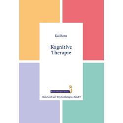 Kognitive Therapie: eBook von Kai Born