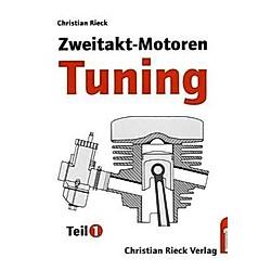 Zweitakt-Motoren-Tuning. Christian Rieck  - Buch