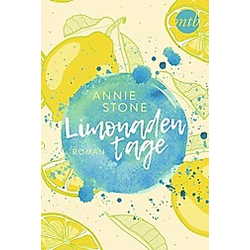 Limonadentage / Limonade Bd.1. Annie Stone  - Buch