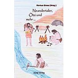 Neandertaler  Ötzi und mehr ... - Buch