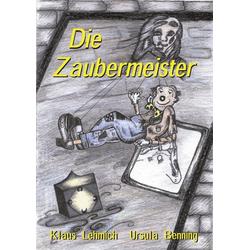 Die Zaubermeister als Buch von Klaus Lehmich