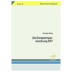 Die Energieeinsparverordnung 2007. Christoph Rohde  - Buch