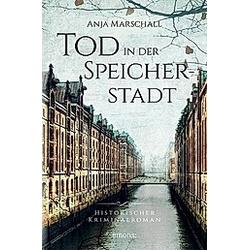 Tod in der Speicherstadt. Anja Marschall  - Buch
