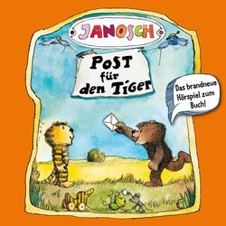 Janosch Folge 2: Post für den Tiger: Hörbuch Download von Janosch
