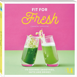 Fit for Fresh als Buch von Chantal Sandjon