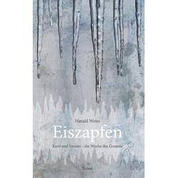 Eiszapfen: Buch von Harald Weiss