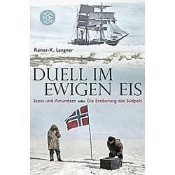 Duell im ewigen Eis. Rainer-K. Langner  - Buch
