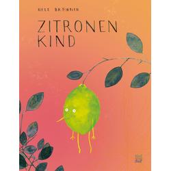 Zitronenkind: Buch von Nele Brönner