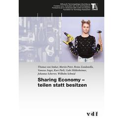 Sharing Economy - teilen statt besitzen als Buch von Martin Peter/ Remo Zandonella/ Vanessa Angst/ Thomas von Stokar/ Kurt Pärli