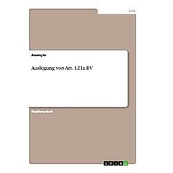 Auslegung von Art. 121a BV. Anonym  - Buch
