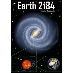 Earth 2184 als Buch von Elmar Wermuth