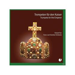 Edward Tarr - Trompeten Für Den Kaiser (CD)