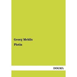 Plotin als Buch von Georg Mehlis