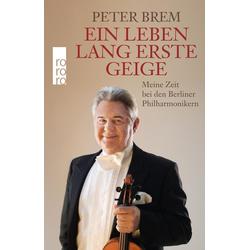 Ein Leben lang erste Geige als Buch von Peter Brem