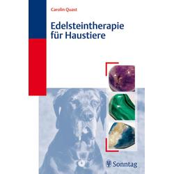 Edelsteintherapie für Haustiere: eBook von Carolin Quast