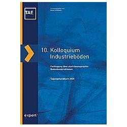 10. Kolloquium Industrieböden - Buch