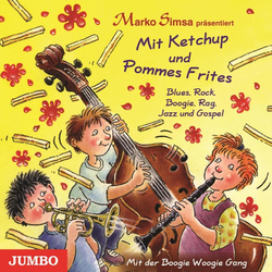 Mit Ketchup und Pommes Frites als Hörbuch Download von Marko Simsa