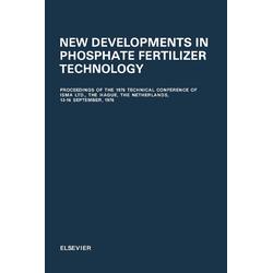 New Developments in Phosphate Fertilizer Technology: eBook von