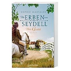 Die Erben von Seydell - Das Gestüt / Die Gestüt-Saga Bd.1. Sophie Martaler  - Buch