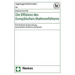 Die Effizienz des Europäischen Mahnverfahrens. Andreas Pernfuß  - Buch