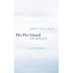 Phi Phi Island als Buch von Josef Haslinger