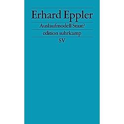 Auslaufmodell Staat?. Erhard Eppler  - Buch