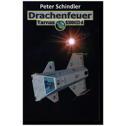 Drachenfeuer als Buch von Peter Schindler
