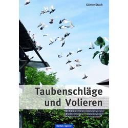 Taubenschläge und Volieren als Buch von Günter Stach